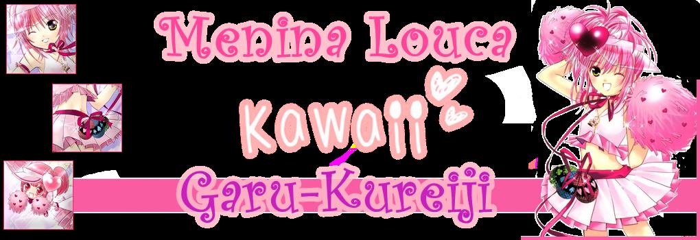 Menina Louca Kawaii