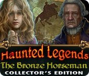 Haunted Legends: The Bronze Horseman Collector's Edition [FINAL]