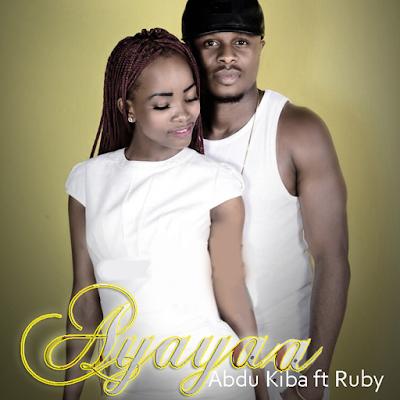 Download   Abdu Kiba Feat. Ruby - Ayayaa [Audio]