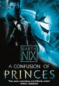 "Cover of ""A Confusion of Princes"", Garth Nix"