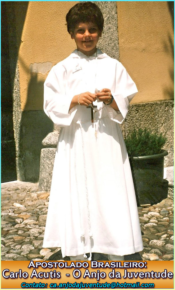 Apostolado Brasileiro: Carlo Acutis - O Anjo da Juventude