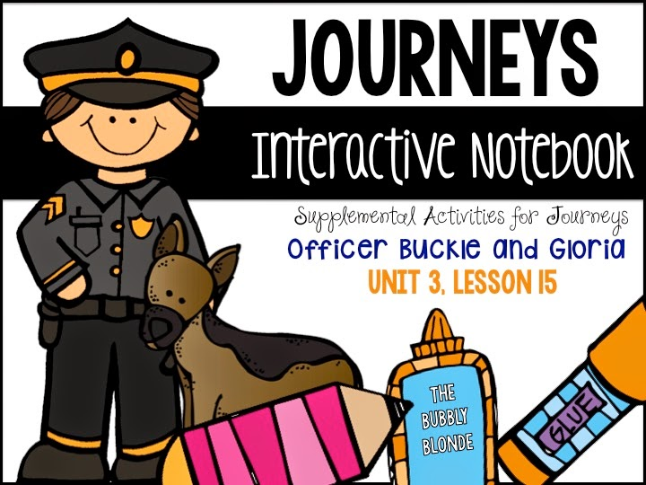 http://www.teacherspayteachers.com/Product/Officer-Buckle-Unit-3-Lesson-15-Journeys-Print-Go-with-Interactive-Pages-1588022