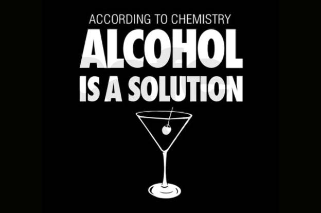 Alcohol is the solution