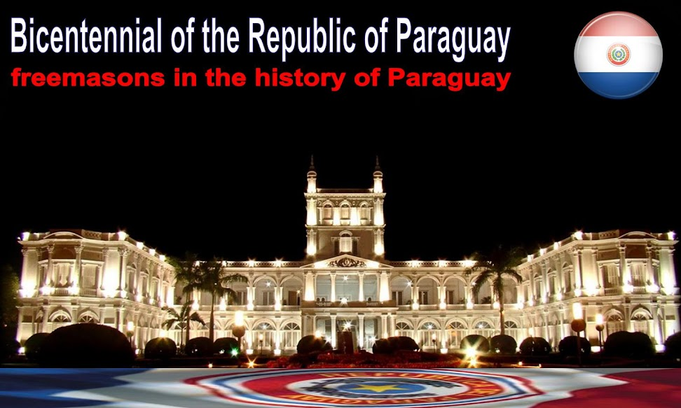 Paraguay Bicentennial - Freemasons in the history of Paraguay
