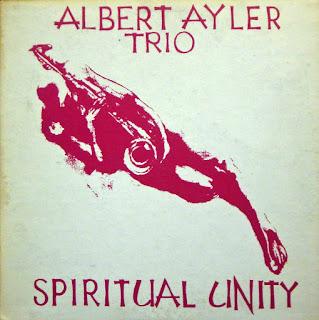 Albert Ayler, Spiritual Unity