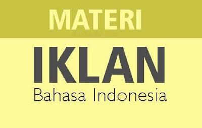 Materi Iklan Bahasa Indonesia Lengkap