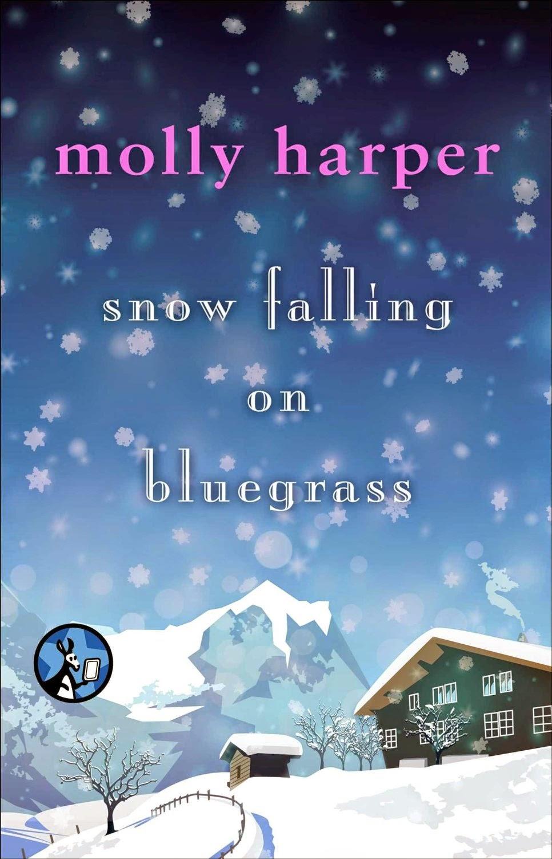 http://www.amazon.com/Snow-Falling-Bluegrass-Molly-Harper-ebook/dp/B00GEEB8NE/ref=pd_sim_kstore_2?ie=UTF8&refRID=10PRPVCNBBPZJ8WPXH63