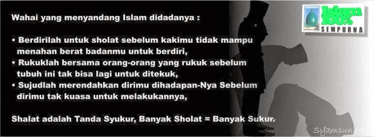 Pidato Sholat Itu Tanda Syukur Islam 100 Sempurna