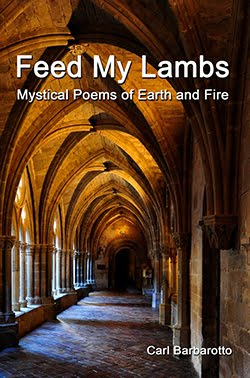 Feed My Lambs Mystical Poems of Earth and Fire