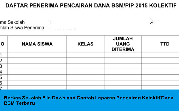 Berkas Sekolah File Download Contoh Laporan Pencairan Kolektif Dana BSM Terbaru