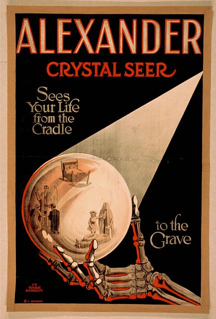 circus, classic posters, free download, graphic design, magic, movies, retro prints, theater, vintage, vintage posters, Alexander, Crystal Seer, See Your Life from the Cradle to the Grave - Vintage Magic Poster