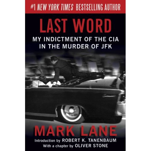 """THE KENNEDY DETAIL"" DEBUNKED: MARK LANE'S ""THE LAST WORD"""