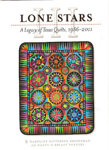 Lone Stars III: A Legacy of Texas Quilts 1986-2011