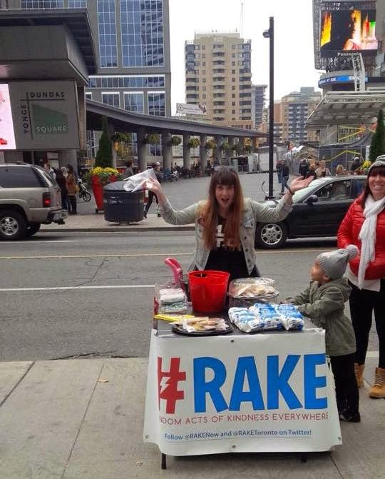 #RAKE Random Acts of Kindness Everywhere #RAKEToronto