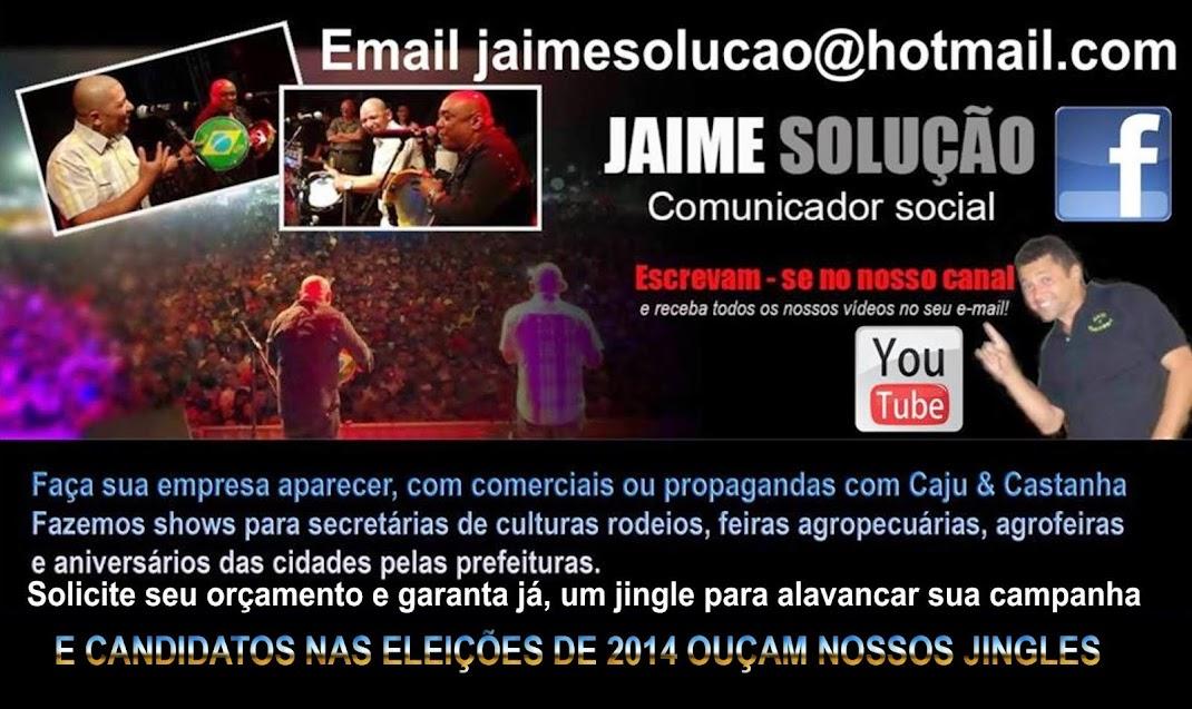 JAIME SOLUÇÃO  - COMUNICADOR SOCIAL