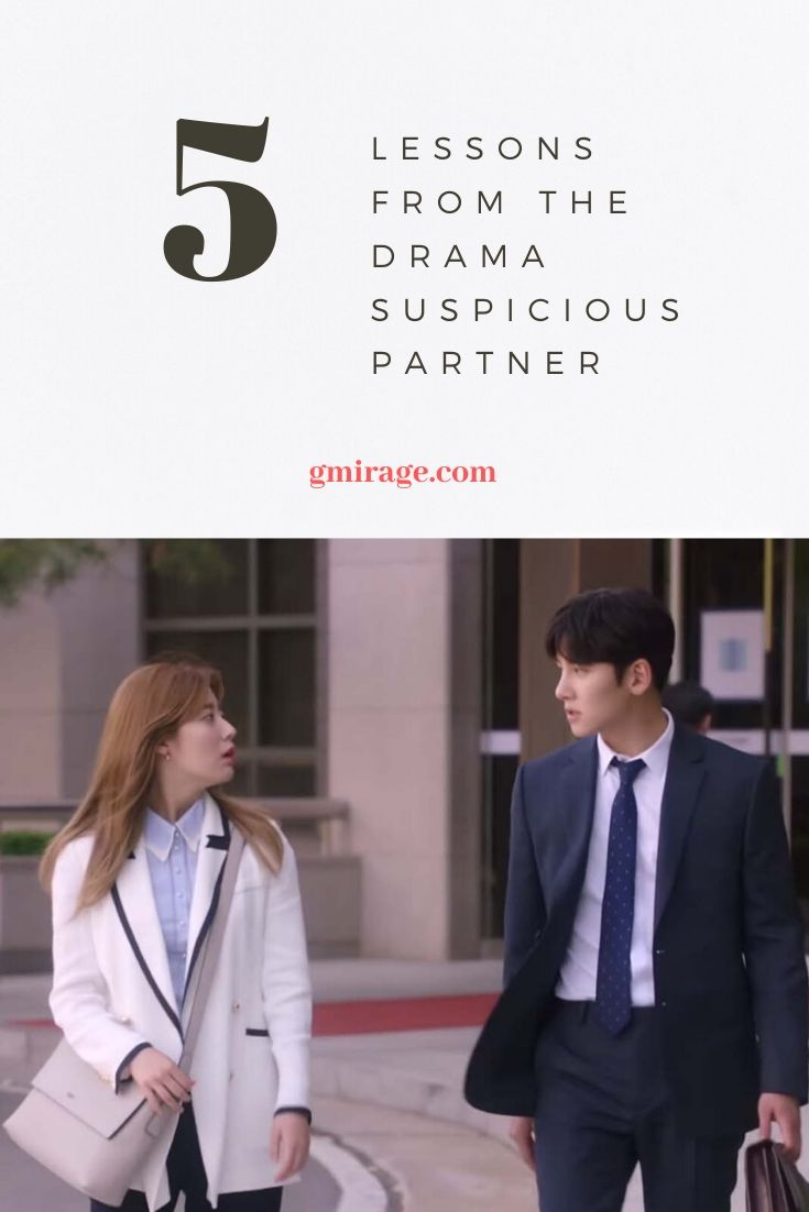 5 Lessons From the Drama Suspicious Partner : 1. Things Aren't Always What They Seem 2. Being Accused of a Crime Is A Difficult Position 3. Finding an Efficient Lawyer Isn't as Hard as it Seems 4. Life Isn't Always Fair 5. Truth Will Prevail