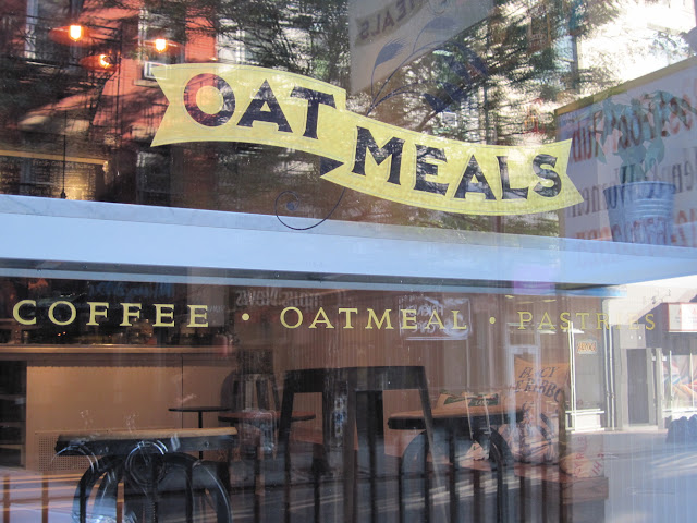 This unique sign introduces New York diners to Oatmeal a New in New York restaurant
