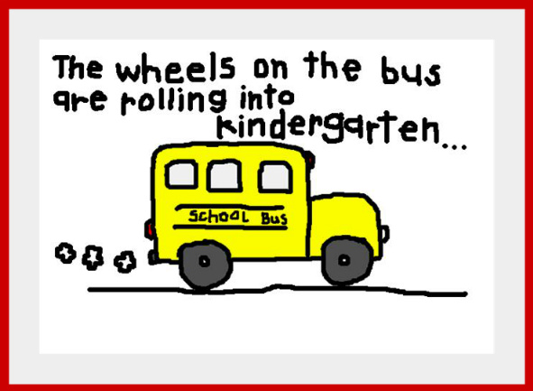 The Wheels On The Bus Are Rolling Into Kindergarten!