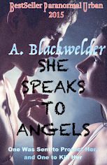 She Speaks to Angels, book 1 of the AngleFire Chronicles!