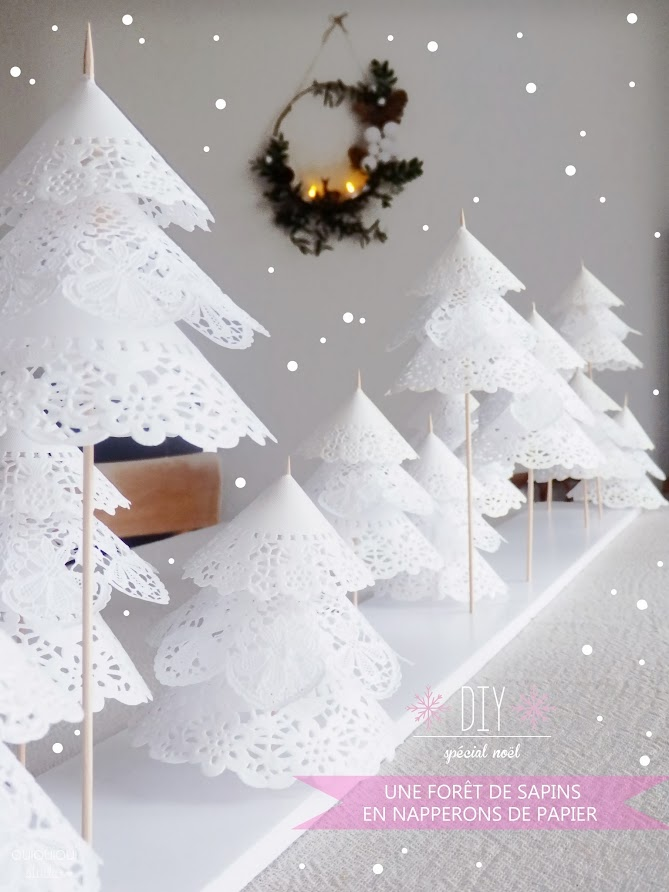 Oui oui oui studio diy une for t de sapins en napperons for Diy deco table noel