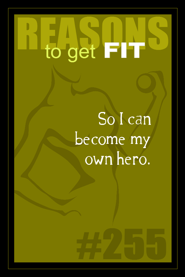365 Reasons to Get Fit #255