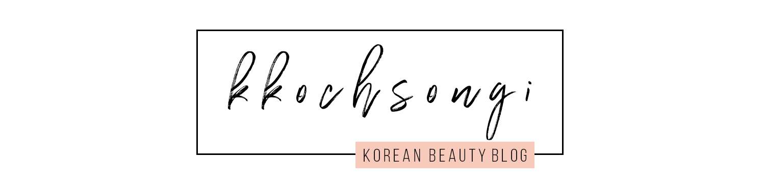 k k o c h s o n g i ♡ korean beauty blog