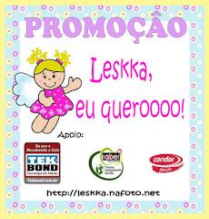 Promoção Leskka eu queroooo!