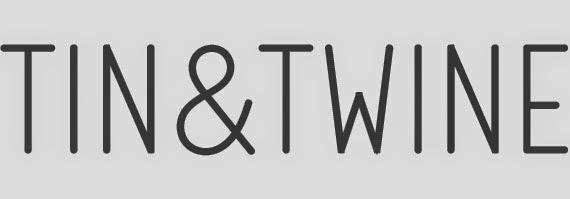 tin & twine