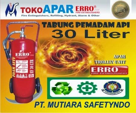 Alat Pemadam Api 30 Liter Foam AFFF
