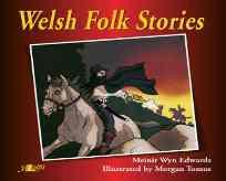 welsh folk stories by meinir wyn edwards published by y lolfa, front cover