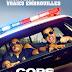 [CRITIQUE] : Cops - Les Forces du Désordre