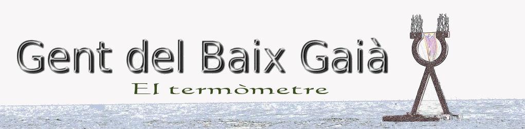 El termòmetre de Gent del Baix Gaià