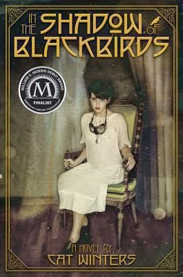 cover of In the Shadow of Blackbirds by Cat Winters