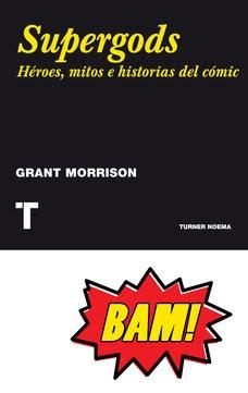 SUPERGODS - Grant Morrison - Turner Publicaciones