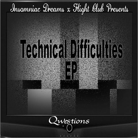 EP: Qwestions - Technical Difficulties