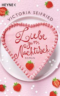 Liebe zum Nachtisch - Victoria Seifried
