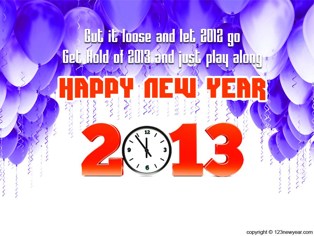 http://3.bp.blogspot.com/-JGYGhGuD5Ig/UKQi_qFi7fI/AAAAAAAABc0/Oo29a1_sfWM/s1600/new-year-2013-quote-wallpaper.jpg