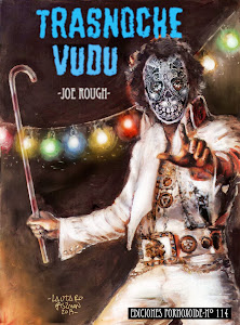 Trasnoche Vudú, Joe Rough