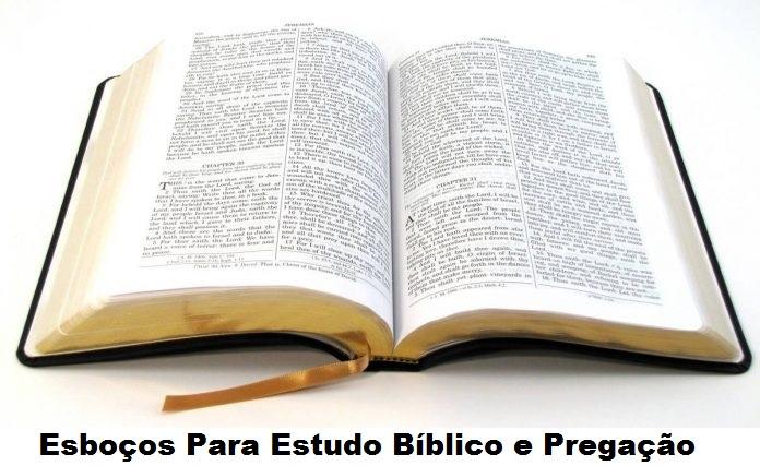 Esboços Para Estudo Bíblico e Pregação