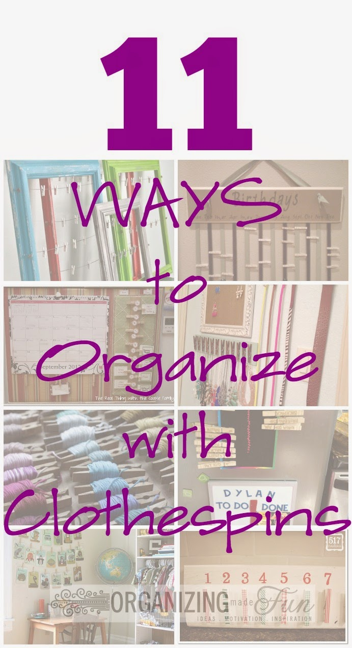 11 Ways to Organize with Clothespins :: OrganizingMadeFun.com