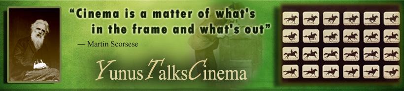 yunus talks cinema