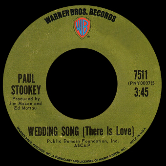Although Stookey Contributed To A Number Of Hits As Member Peter Paul And Mary This Was His Only Hit Single The Wedding Song Written In 1969