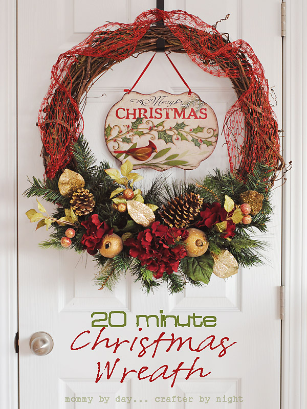 Mommy By Day Crafter By Night 20 Minute Diy Christmas Wreath