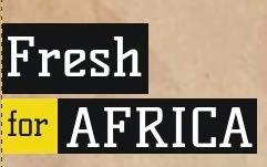 Fresh for AFRICA