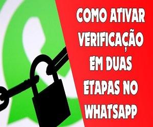 WhatsApp confirmação em duas etapas,veja como ativar
