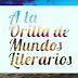 A LA ORILLA DE MUNDOS LITERARIOS: La orilla de los libros