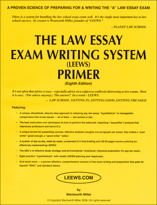 "write law school exam essay Writing eric e johnson, how to write a law school essay exam 4 example 1 is from a practice exam called ""ye olde sawmill,"" which can be found in my tip sheet on exam."