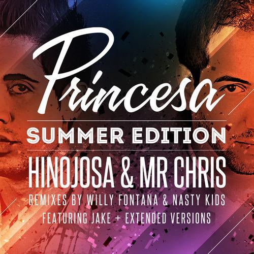 Hinojosa & Mr Chris Feat. Jake - Princesa (Willy Fontana Radio Remix)