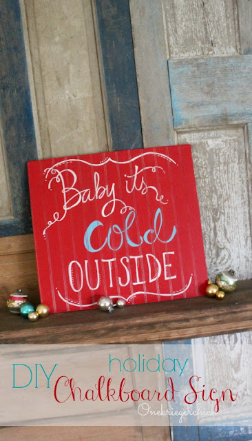 Baby It's Cold Outside Colored Chalkboard Sign