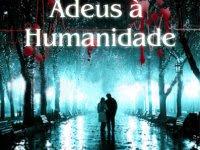 """Resenha Nacional - """"Adeus à humanidade"""" - Marcia Rubim"""